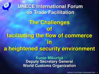 UNECE International Forum  on Trade Facilitation