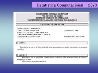 Estat�stica Computacional - 2370