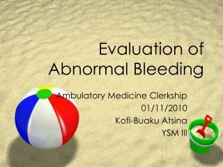 Evaluation of Abnormal Bleeding