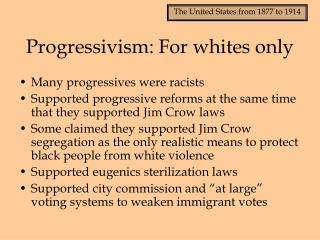Progressivism: For whites only