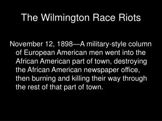 The Wilmington Race Riots
