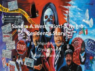 "Sandra A.West ""Riot!-A Negro Resident's Story"""