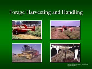 Forage Harvesting and Handling