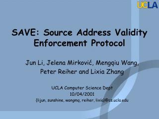 SAVE: Source Address Validity Enforcement Protocol
