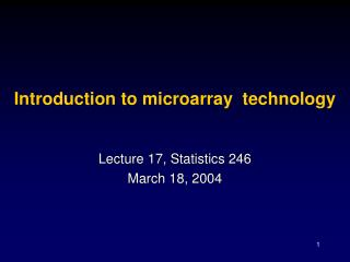 Introduction to microarray  technology