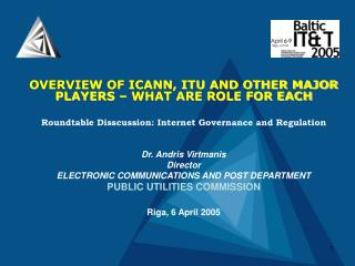 OVERVIEW OF ICANN, ITU AND OTHER MAJOR PLAYERS – WHAT ARE ROLE FOR EACH