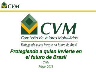 Protegiendo a quien invierte en el futuro de Brasil