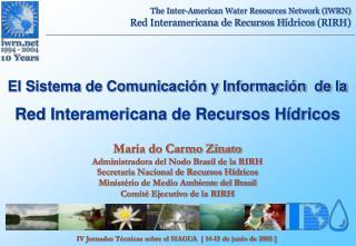 El Sistema de Comunicación y Información  de la Red Interamericana de Recursos Hídricos