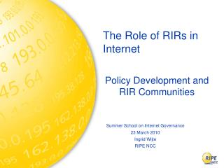 The Role of RIRs in Internet