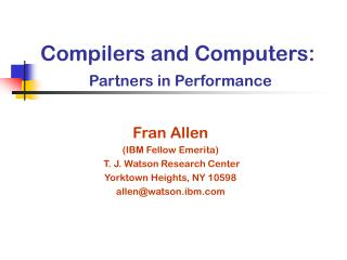 Compilers and Computers: Partners in Performance
