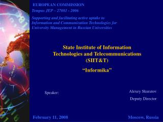 "State Institute of Information Technologies and Telecommunications (SIIT&T) ""Informika"""