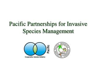 Pacific Partnerships for Invasive Species Management