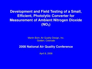 Development and Field Testing of a Small, Efficient, Photolytic Converter for Measurement of Ambient Nitrogen Dioxide NO