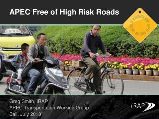 APEC Free of High Risk Roads