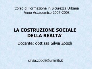 Corso di Formazione in Sicurezza Urbana Anno Accademico 2007-2008