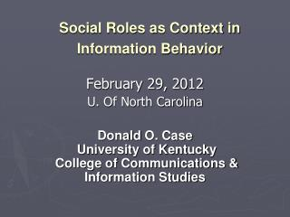 Social Roles as Context in Information Behavior