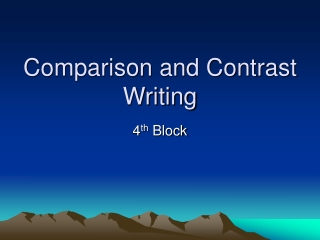 Writing a Comparison-Contrast Paragraph