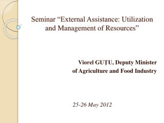 "Seminar ""External Assistance : Utiliza tion  and Management of Resources """