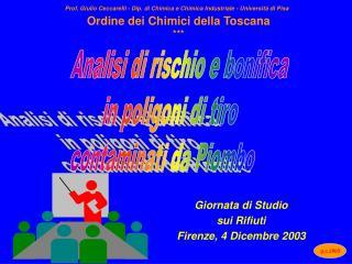 Giornata di Studio  sui Rifiuti Firenze, 4 Dicembre 2003