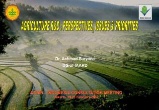 AGRICULTURE R&D : PERSPECTIVES, ISSUES & PRIORITIES