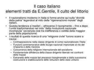 Il caso italiano elementi tratti da E.Gentile, Il culto del littorio