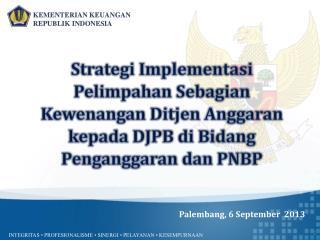 Palembang, 6 September  2013