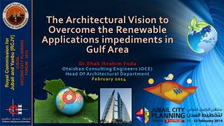 The Architectural Vision to Overcome the Renewable Applications impediments in Gulf Area