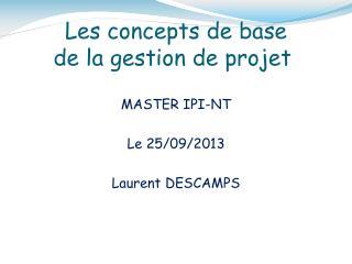 Les concepts de base de la gestion de projet