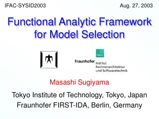 Functional Analytic Framework for Model Selection