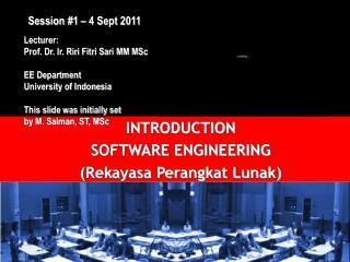 Lecturer:  Prof. Dr. Ir. Riri Fitri Sari MM MSc EE Department University of Indonesia