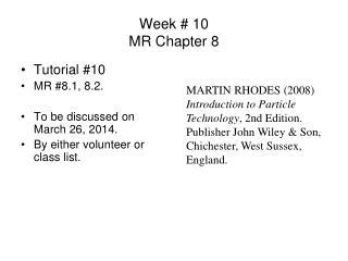 Week  10 MR Chapter 8