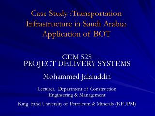 Case Study :Transportation Infrastructure in Saudi Arabia: Application of BOT