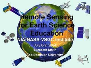 Remote Sensing for  Earth Science Education