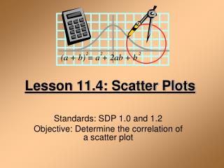 Lesson 11.4: Scatter Plots