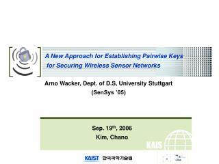 A New Approach for Establishing Pairwise Keys  for Securing Wireless Sensor Networks