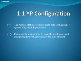 1.1 YP  Configuration