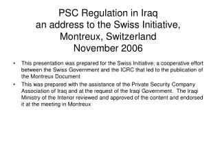 PSC Regulation in Iraq an address to the Swiss Initiative, Montreux, Switzerland November 2006