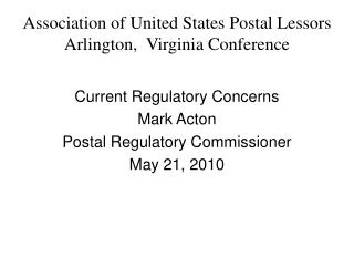 Association of United States Postal Lessors Arlington,  Virginia Conference