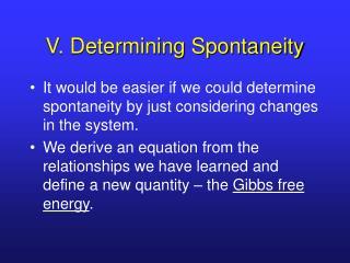 V. Determining Spontaneity