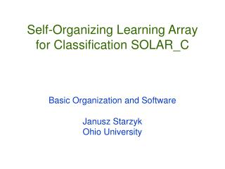 Self-Organizing Learning Array for Classification SOLAR_C