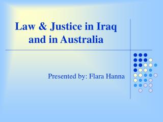Law & Justice in Iraq and in Australia