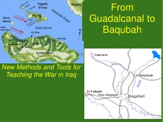 From Guadalcanal to Baqubah