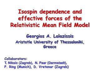 Isospin dependence and effective forces of the Relativistic Mean Field Model