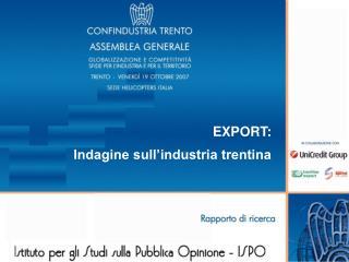 EXPORT: Indagine sull'industria trentina
