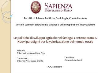 Relatore Chiar.ma Prof.ssa Adriana Piga Correlatore Chiar.mo Prof. Marco Cilento