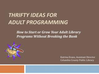 Thrifty Ideas for  Adult Programming
