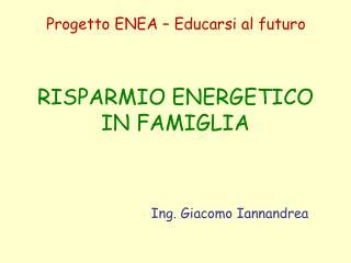 RISPARMIO ENERGETICO IN FAMIGLIA