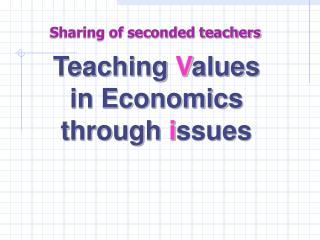 Teaching  V alues  in Economics  through  i ssues