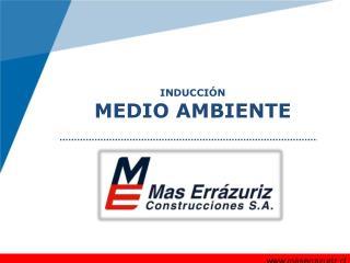 INDUCCIÓN  MEDIO AMBIENTE