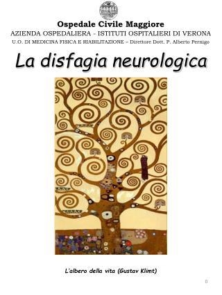 La disfagia neurologica